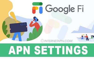 Google Fi APN Settings